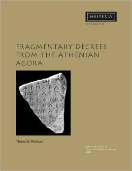 Fragmentary Decrees from the Athenian Agora