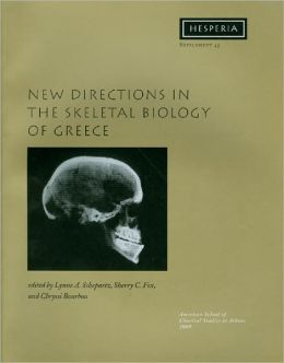 New Directions in the Skeletal Biology of Greece