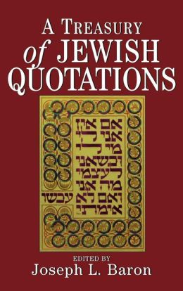 A Treasury of Jewish Quotations