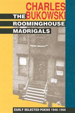 Roominghouse Madrigals: Early Selected Poems, 1946-1966