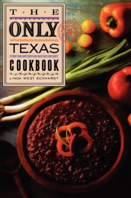 Only Texas Cookbook