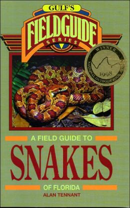 Field Guide to Snakes of Florida