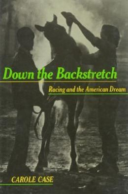 Down the Backstretch: Racing and the American Dream