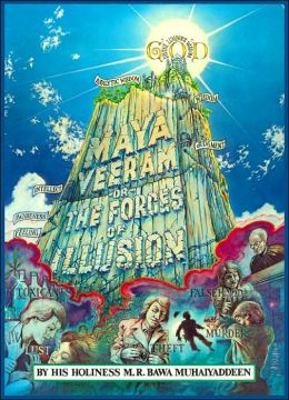 Maya Veeram or The Forces of Illusion