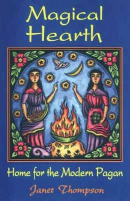 Magical Hearth: Home for the Modern Pagan: Home for the Modern Pagan