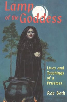 Lamp of the Goddess: Lives & Teachings of a Priestess