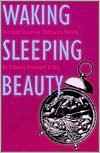 Waking Sleeping Beauty: Feminist Voices in Children's Novels