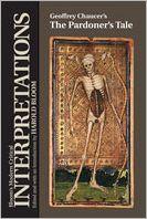 The Geoffrey Chaucer's the Pardoner's Tale (Modern Critical Interpretations)