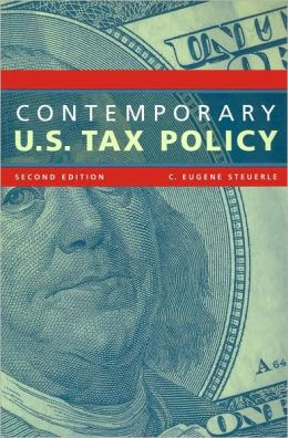 Contemporary U. S. Tax Policy