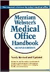 Merriam-Webster Medical Office Handbook, 2E