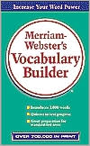 The Merriam-Webster's Vocabulary Builder