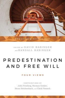 Predestination & Free Will