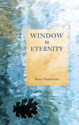 Window To Eternity