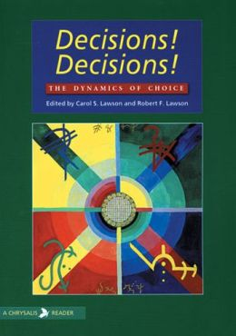 Decisions! Decisions!: The Dynamics of Choice