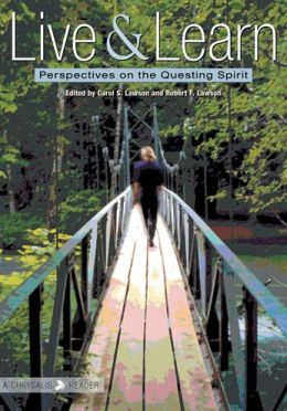 Live and Learn: Perspectives on the Questing Spirit