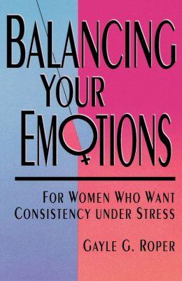Balancing Your Emotions