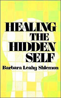 Healing the Hidden Self