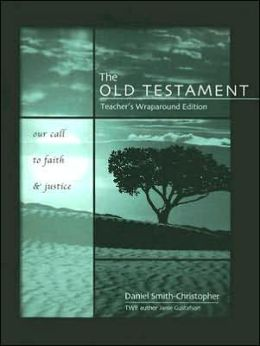 Old Testament: Our Call to Faith and Justice
