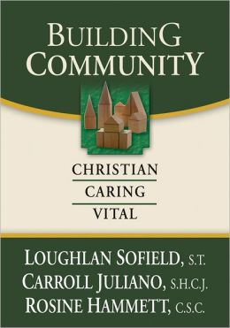 Building Community: Christian, Caring, Vital