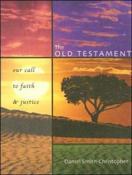 The Old Testament: Our Call to Faith and Justice