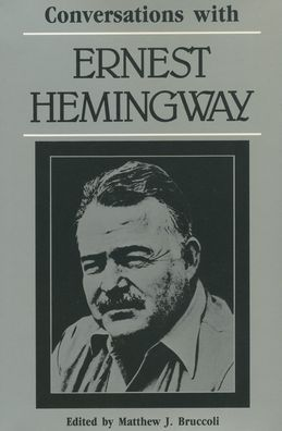 Conversations with Ernest Hemingway