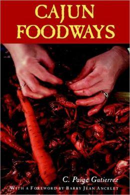 Cajun Foodways