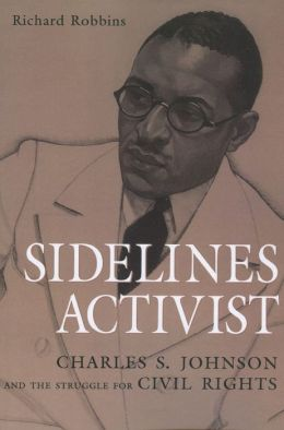 Sidelines Activist: Charles S. Johnson and the Struggle for Civil Rights