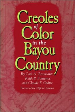 Creoles of Color in the Bayou Country