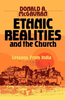 Ethnic Realities and the Church: Lessons from India