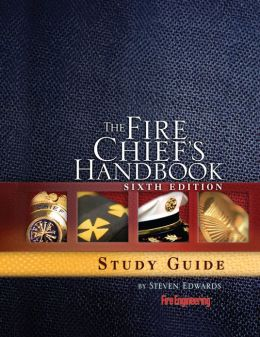 Fire Chief's Handbook, 6th Edition, Study Guide