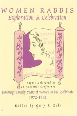 Women Rabbis: Exploration and Celebration
