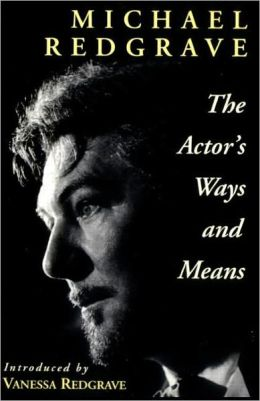 The Actor's Ways and Means