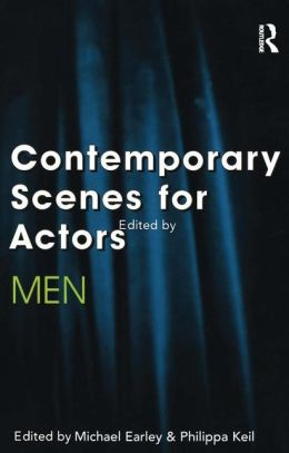 Contemporary Scenes for Actors: Men