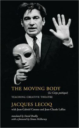 Moving Body: Teaching Creative Theatre
