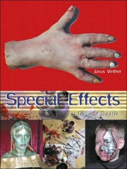 Special Effects for Film and Theatre