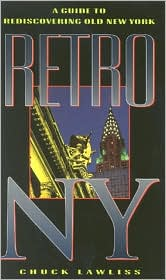 Retro NY: A Guide to Rediscovering Old New York