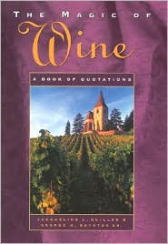 Magic of Wine: A Book of Quotations