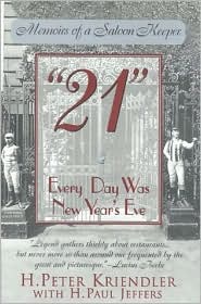 21: Everyday Was New Year's Eve; The Memoirs of a New York Saloonkeeper