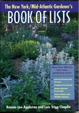New York/Mid-Atlantic Gardener's Book of Lists