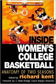Inside Women's College Basketball: Anatomy of Two Seasons