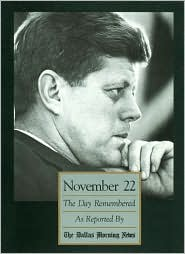 November 22 - The Day Remembered