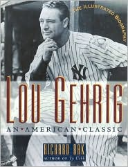 Lou Gehrig: An American Classic