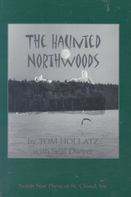 The Haunted Northwoods
