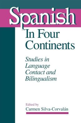 Spanish In Four Continents