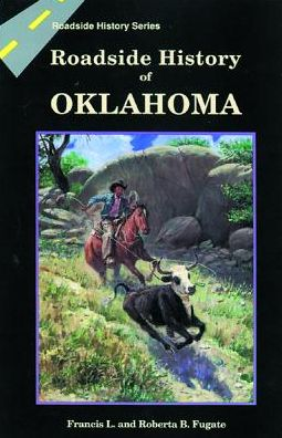 Roadside History of Oklahoma