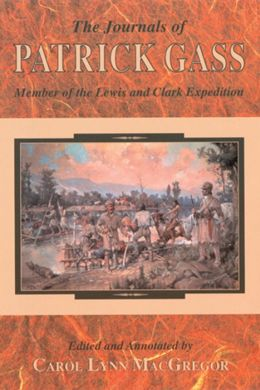 The Journal and Account Book of Patrick Gass: Member of Lewis and Clark Expedition