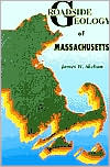 Roadside Geology of Massachusetts (Roadside Geology Series)