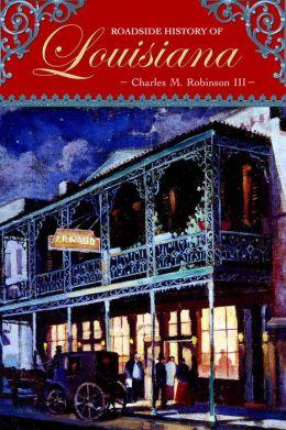 Roadside History of Louisiana