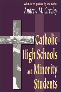 Catholic High Schools and Minority Students
