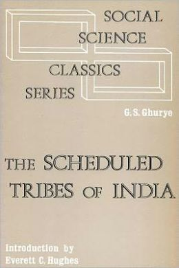 The Scheduled Tribes of India